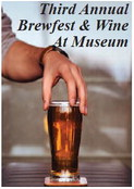 Third Annual  Brewfest & Wine  At Museum